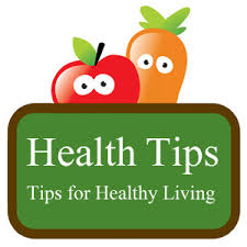 Some Important tips for your good health
