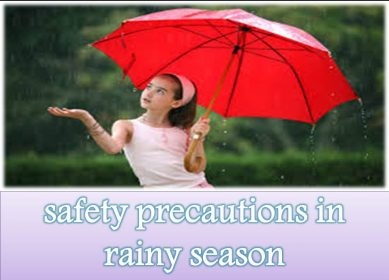 safety precautions in rainy season