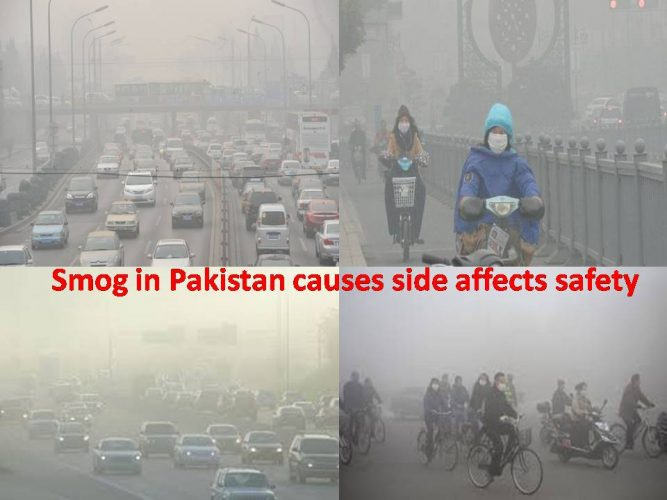 Smog in Pakistan causes side affects safety