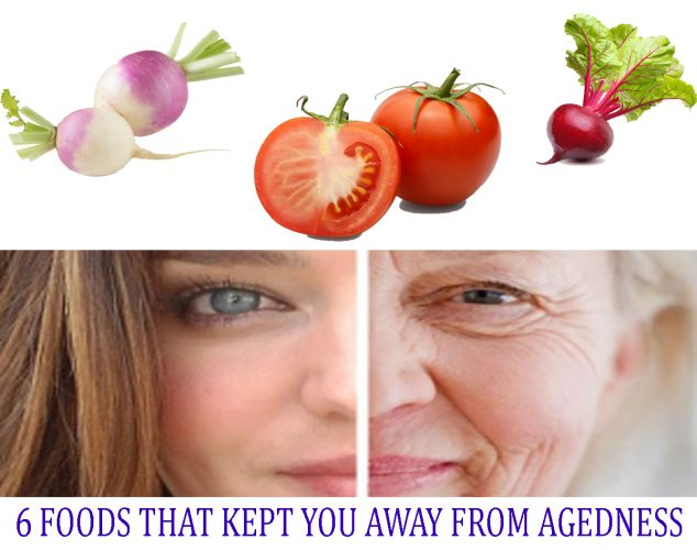 6 FOODS THAT KEPT YOU AWAY FROM AGEDNESS