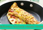 Mexican omelet recipe